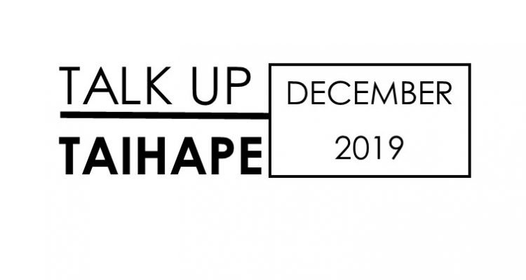 Talk Up Taihape December 2019
